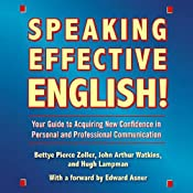 Speaking Effective English! | [Bettye Pierce Zoller, John Arthur Watkins, Hugh Lampman]