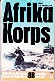 Afrika Korps (Purnell's history of the Second World War. Campaign book, no. 1) (0356025446) by Macksey, Kenneth