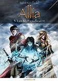Allia, tome 3: Les Ma�tres du vent