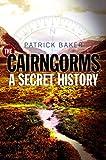The Cairngorms: A Secret History