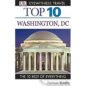 DK Eyewitness Top 10 Travel Guide: Washington DC: Washington DC
