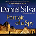 Portrait of a Spy: A Novel (       UNABRIDGED) by Daniel Silva Narrated by Simon Vance