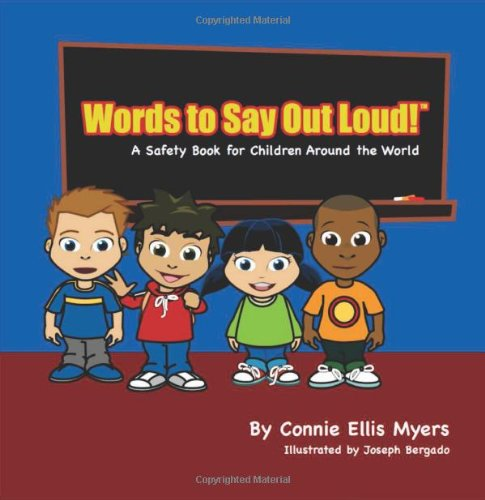 Words To Say Out Loud! - A Safety Book for Children Around the World