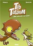 Tib et Tatoum, Tome 2 : Mon dinosaure a du talent !