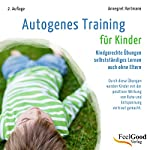 Autogenes Training für Kinder | Annegret Hartmann