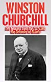 img - for Winston Churchill in WW2: Secrets of Winston Churchill, the Last Lion, & Defender of Britain Revealed (Winston Churchill, Last Lion, Defender of Britain, World War 2, Finest hour Book 1) book / textbook / text book