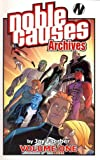 Noble Causes Archives Volume 1 (v. 1) (1582408963) by Jay Faerber