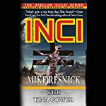 Inci | Mike Resnick,Tina Gower