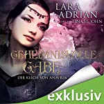 Geheimnisvolle Gabe (Der Kelch von Anavrin 3)   Lara Adrian