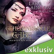 Geheimnisvolle Gabe (Der Kelch von Anavrin 3) | Lara Adrian