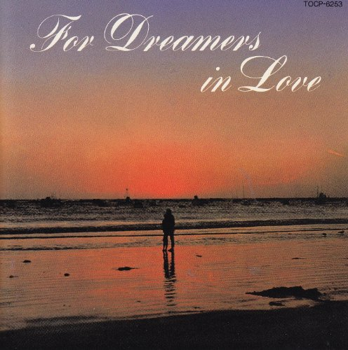 For Dreamers in Love by Various Artists, Laurindo Almeida/The King Sisters/Letta, Felix Slatkin/Les Baxter/Eddie Heywood, Peggy Lee/Jack Costanzo/Walter Wanderley and The Deep Six/The Dave Pell Singers/The Fleetwoods
