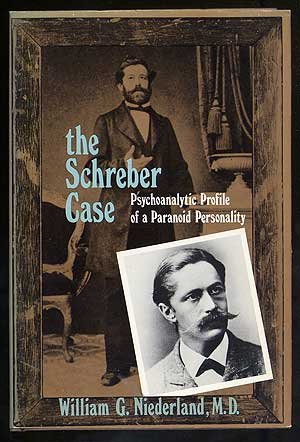 The Schreber case: psychoanalytic profile of a paranoid personality, (Paranoid Personality compare prices)