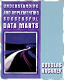 img - for Understanding and Implementing Successful Data Marts (A-W Developers Press) by Hackney Douglas (1997-08-15) Paperback book / textbook / text book