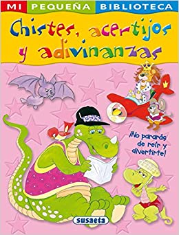 Chistes, acertijos y adivinanzas / Jokes, Puzzles and Riddles (Mi