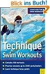Technique Swim Workouts (Coach Blythe...