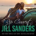 Rip Current: Grayton Series, Book 3 Audiobook by Jill Sanders Narrated by Roy Samuelson