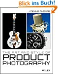 The Art and Style of Product Photogra...