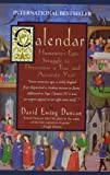 Calendar: Humanity's Epic Struggle to Determine a True and Accurate Year (0380793245) by Duncan, David Ewing