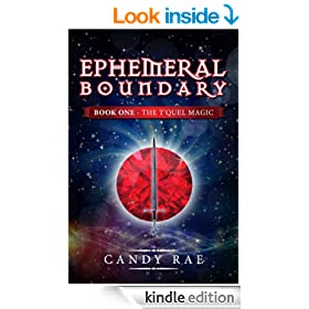 Ephemeral Boundary (T'Quel Magic 1) (The T'Quel Magic - A Trilogy)