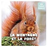 """Afficher """"La Montagne et la forêt"""""""