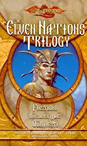 The Elven Nations Trilogy by Paul B. Thompson, Tonya C. Cook and Douglas Niles