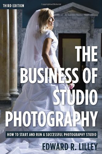 The Business of Studio Photography Third Edition