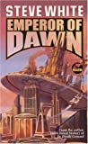 Emperor of Dawn (0671577972) by White, Steve