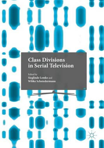 class-divisions-in-serial-television