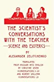 img - for The scientist's Conversations with the Teacher: Science and Esoterics book / textbook / text book