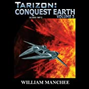 Tarizon: Conquest Earth: Tarizon Trilogy, Volume 3 | William Manchee