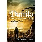 Danilo Contra o Senhor das Moscas (A Saga de Danilo)