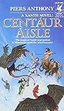img - for Centaur Aisle (Xanth) book / textbook / text book