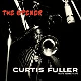 "The Opener (Rvg)von ""Curtis Fuller"""