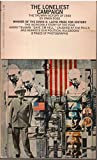 img - for The loneliest campaign;: The Truman victory of 1948 book / textbook / text book