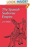 The Spanish Seaborne Empire