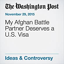 My Afghan Battle Partner Deserves a U.S. Visa (       UNABRIDGED) by Aaron E. Fleming Narrated by Jill Melancon
