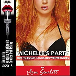 Michelle's Party Audiobook