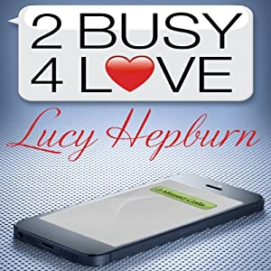 2 Busy 4 Love Audiobook