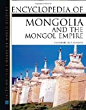 Encyclopedia of Mongolian and the Mongol Empire
