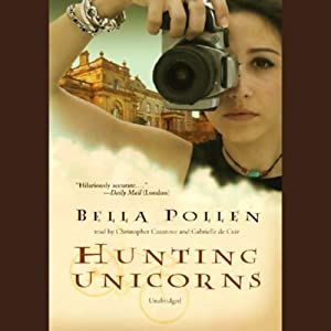 Hunting Unicorns | [Bella Pollen]