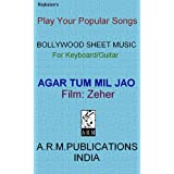 Agar Tum Mil Jao Sheet music by Raj Balan S