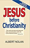 Jesus Before Christianity - 25th Anniversary Edition