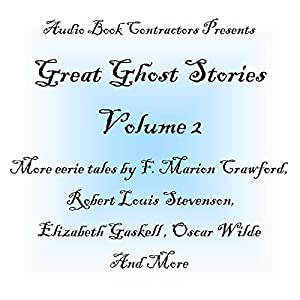 Great Ghost Stories - Volume 2 Audiobook
