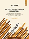 img - for 500 a os del descubridor del Amazonas (Spanish Edition) book / textbook / text book