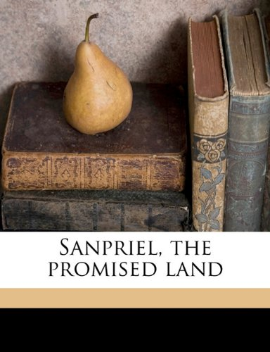 Sanpriel, the promised land