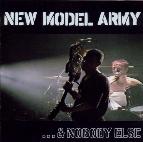 & Nobody Else by New Model Army (1999-08-02)