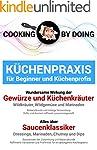 Küchenpraxis - Gewürze, Küchenkräuter...