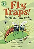 Fly Traps! Plants That Bite Back (Read and Discover)