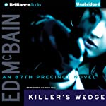 Killer's Wedge: An 87th Precinct Novel, Book 7 (       UNABRIDGED) by Ed McBain Narrated by Dick Hill