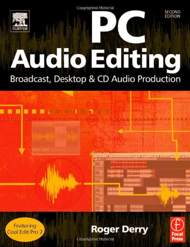 PC Audio Editing, Second Edition